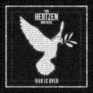 (2017) Von Hertzen Brothers - War Is Over