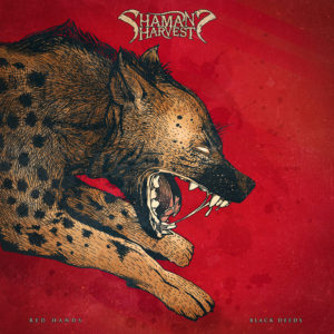 (2017) Shaman's Harvest - Red Hands Black Deeds