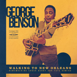 (2019) George Benson - Walking To New Orleans