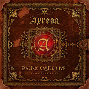 (2020) Ayreon - Electric Castle Live And Other Tales